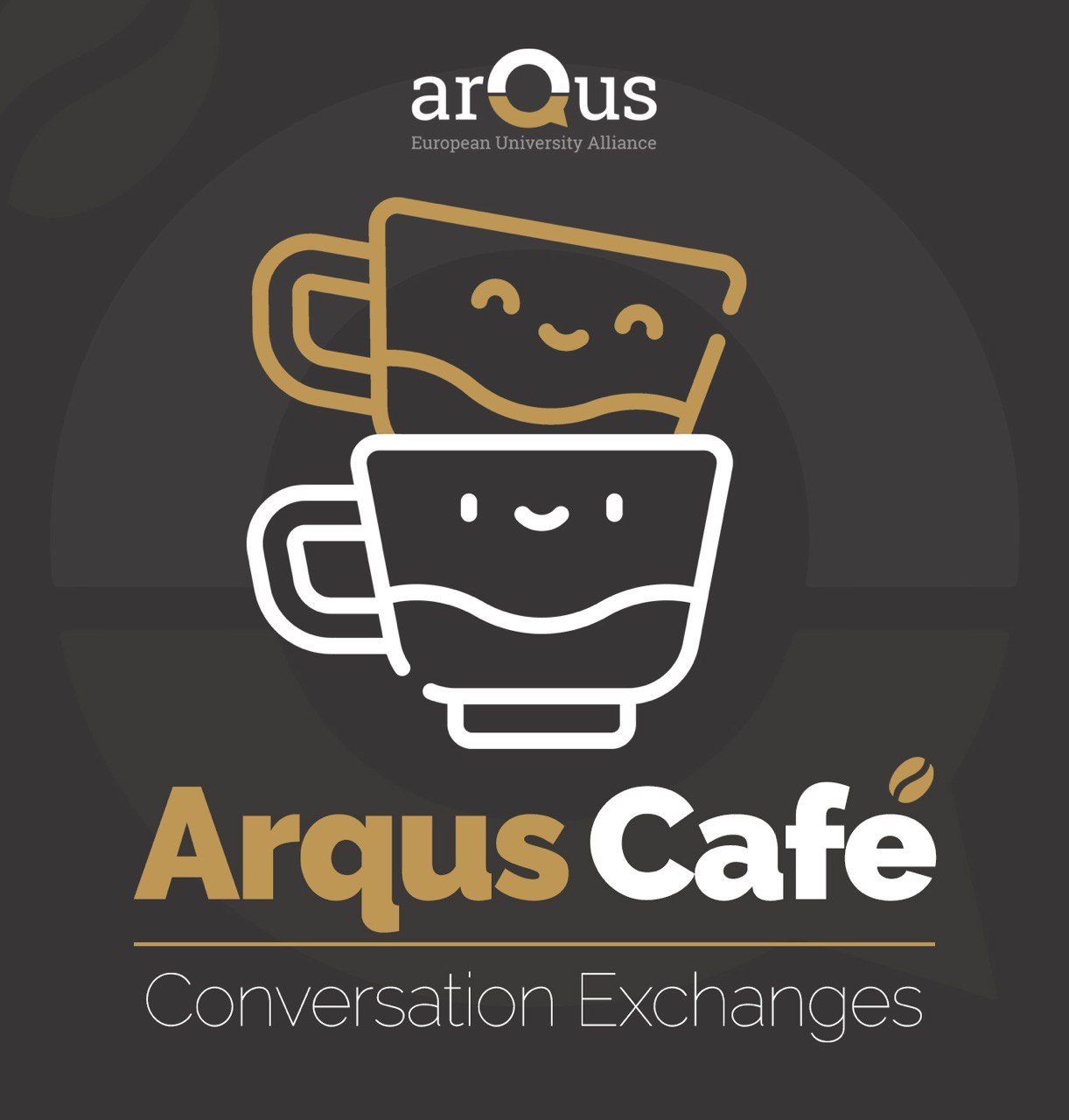 Poster of the Arqus Café with 2 cups smiling.